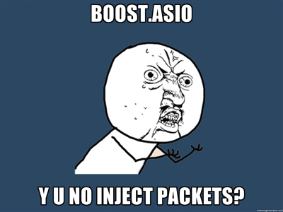 boost.asio y u no inject packets?
